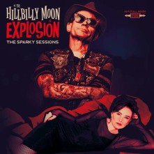 CD HILLBILLY MOON EXPLOSION - SPARKY SESSIONS