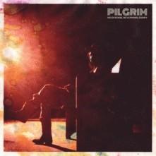 Vinyl PILGRIM - NO OFFENSE, NEVERMIND, SORRY