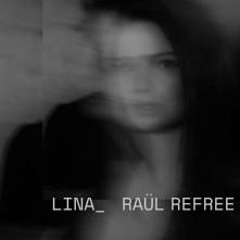 CD LINA & RAUL REFREE - LINA & RAUL REFREE