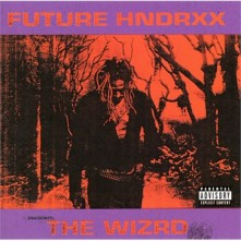 CD Future Hndrxx Presents: the Wizrd