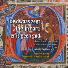 CD OOSTERHUIS, HUUB - DE DWAAS ZEGT IN ZIJN HART: ER IS GEEN GOD