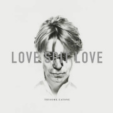 Vinyl LOVE SPIT LOVE - TRYSOME EATONE