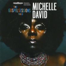 CD DAVID, MICHELLE - GOSPEL SESSIONS VOL.3