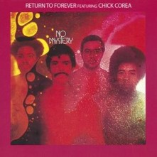 CD RETURN TO FOREVER FT. CHI - NO MYSTERY