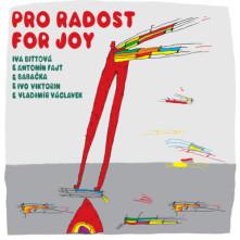 CD & Antonín Fajt & Babačka & Ivo Viktorin & Vladimír Václavek - Pro radost/For Joy