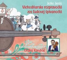 CD VICHODNARSKE ROZPRAVOCKI ZOS LUDOVEJ SPIVANOCKI