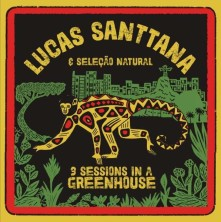 Vinyl SANTTANA, LUCAS - 3 SESSIONS IN A GREENHOUSE