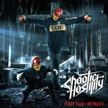 CD CHAOTIC HOSTILITY - FIRST RULE NO RULES