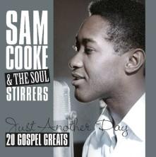 Vinyl COOKE, SAM & SOUL STIRRER - JUST ANOTHER DAY - 20 GOSPEL GREATS