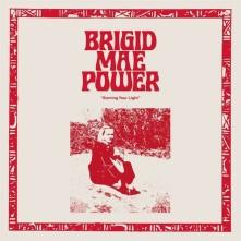 Vinyl POWER, BRIGID MAE - BURNING YOUR LIGHT