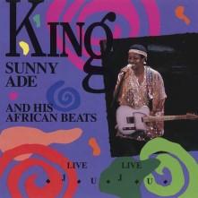 CD KING SUNNY ADE & HIS AFRI - LIVE LIVE JUJU