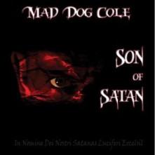 CD MAD DOG COLE - SON OF SATAN