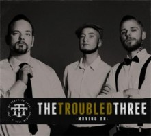 CD TROUBLED THREE - MOVING ON