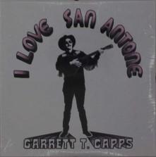 CD CAPPS, GARRETT T. - I LOVE SAN ANTONE