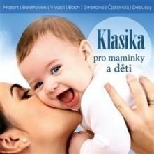 CD Klasika pro maminky a děti