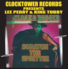 """CD PERRY, LEE """"SCRATCH"""" & KI - CLOAK & DAGGER: SCRATCH THE UPSETTER"""