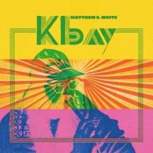 CD WHITE, MATTHEW E. - K BAY