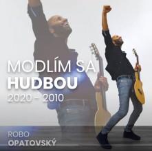 CD Modlím sa hudbou 2020 - 2010