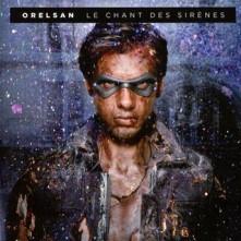 CD ORELSAN - LE CHANT DES SIRENES