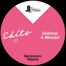 Vinyl GERMANNU & VALERIA - NOAJ EDITS 01 - MENDEL & DELFONIC