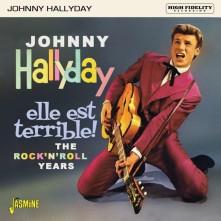 CD HALLYDAY, JOHNNY - ELLE EST TERRIBLE !