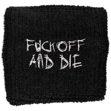 Potítko Fuck Off And Die