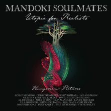 Vinyl MANDOKI SOULMATES - Utopia For Realists: Hungarian