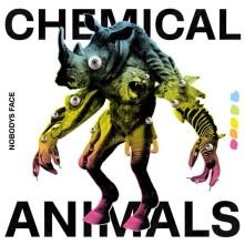 Vinyl NOBODYS FACE - Chemical Animals