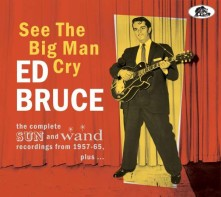 CD BRUCE, ED - SEE THE BIG MAN CRY