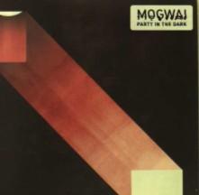 Vinyl MOGWAI - 7-PARTY IN THE DARK