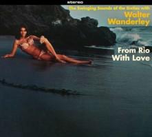 CD WANDERLEY, WALTER - FROM RIO WITH LOVE + BALANCANDO
