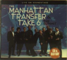 Blu-ray MANHATTAN TRANSFER & TAKE 6 - THE SUMMIT-LIVE ON SOUNDSTAGE (BR+CD)