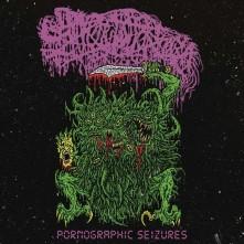 Vinyl SANGUISUGABOGG - Pornographic Seizures - EP (Re