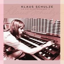 CD SCHULZE, KLAUS - LA VIE ELECTRONIQUE 3