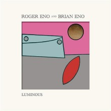 Vinyl ENO, BRIAN & ROGER - LUMINOUS