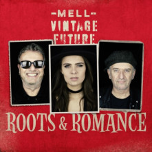 CD MELL & VINTAGE FUTURE - ROOTS & ROMANCE
