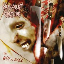 CD MALEVOLENT CREATION - WILL TO KILL