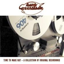 CD GREENSLADE, DAVE - TIME TO MAKE HAY