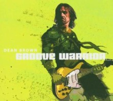 CD BROWN, DEAN - GROOVE WARRIOR