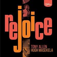 CD ALLEN, TONY & HUGH MASEKELA - REJOICE (SPECIAL EDITION)