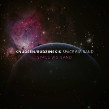 CD KNUDSEN/RUDZINSKIS SPACE - SPACE BIG BAND
