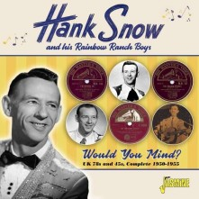 CD SNOW, HANK - WOULD YOU MIND ?