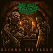CD SKELETAL REMAINS - Beyond The Flesh (Re-issue + B