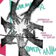 CD SARMACJA & DATA ANIMALS - BOOH EP / SATI EP