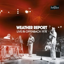 CD WEATHER REPORT - LIVE IN OFFENBACH - ROCKPALAST 1978