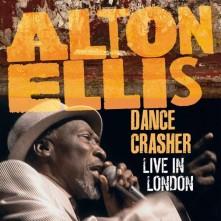 Vinyl ELLIS, ALTON - DANCE CRASHER LIVE IN LONDON