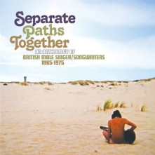 CD V/A - SEPARATE PATHS TOGETHER - ANTHOLOGY OF BRITISH SINGER/SONGWRITERS