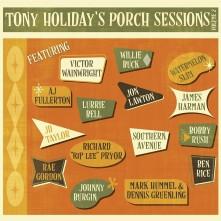 CD HOLIDAY, TONY - PORCH SESSIONS VOL.2