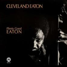 CD EATON, CLEVELAND - PLENTY GOOD EATON