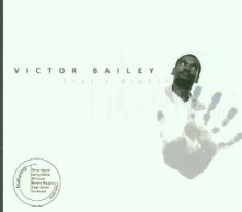CD BAILEY, VICTOR - THAT'S RIGHT
